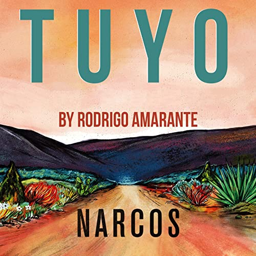 Cover Tuyo, Rodrigo Amarante, Narcos - CREDITS: web