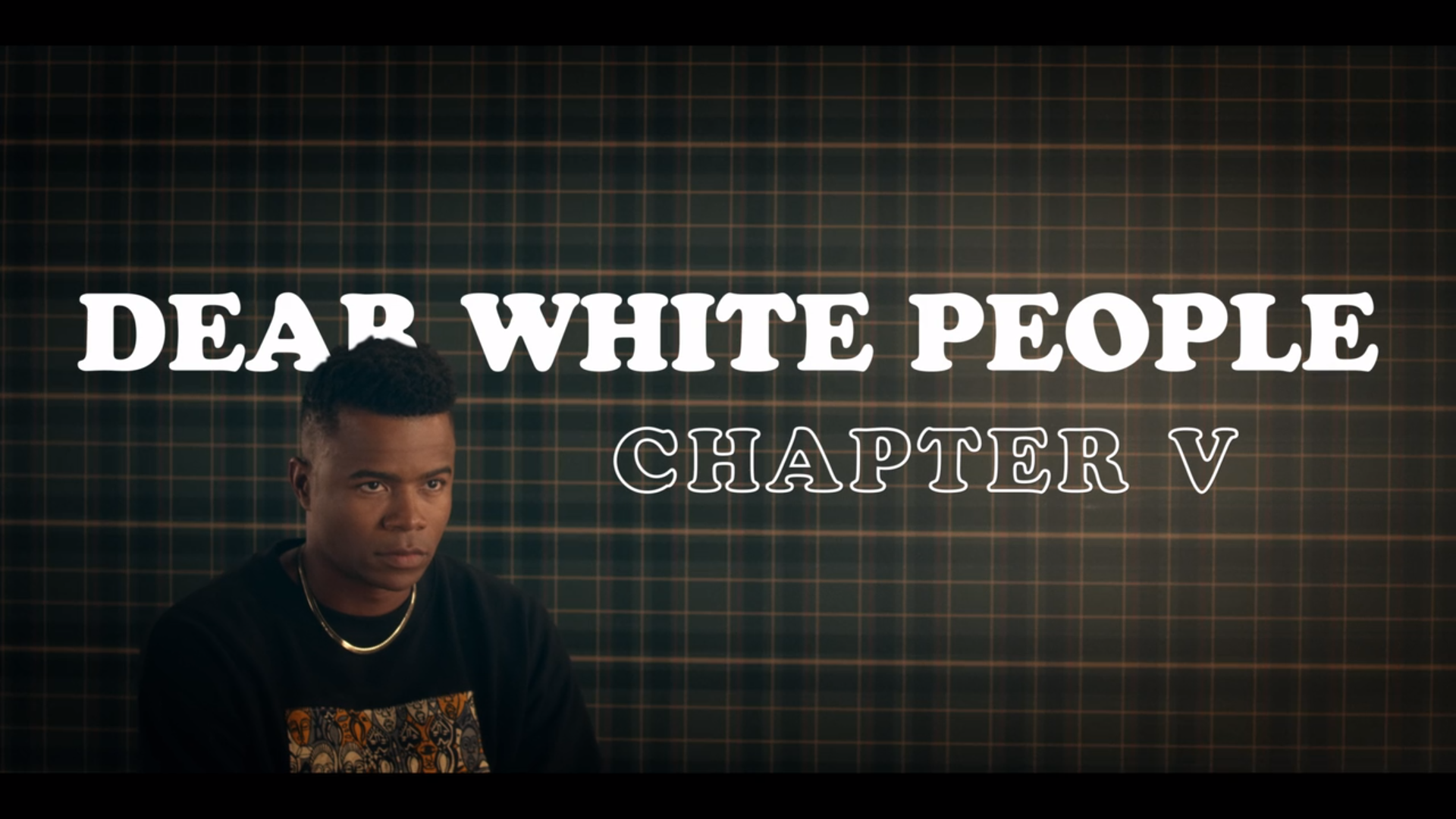 Dear White People, Chapter V - CREDITS: Netflix