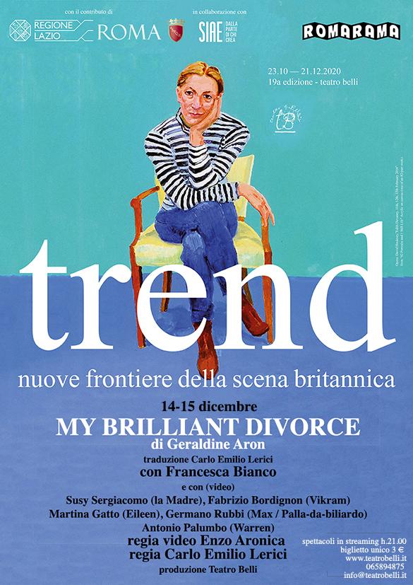 Locandina di My Brillant Divorce - Credits: Teatro Belli