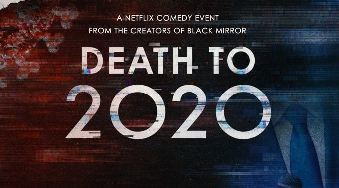Death to 2020 - Credits: Netflix