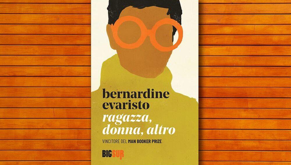 Bernardine Evaristo, Ragazza, donna, altro - credits: Big Sur edizioni