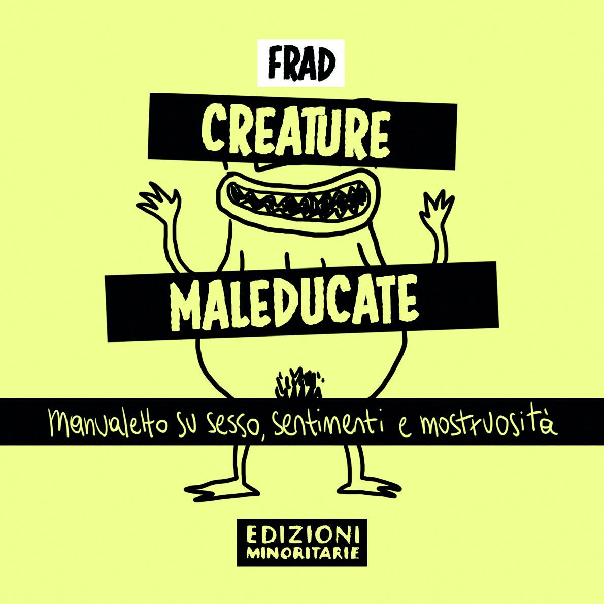 Copertina Creature Maleducate - Credits: PinkNoise.it