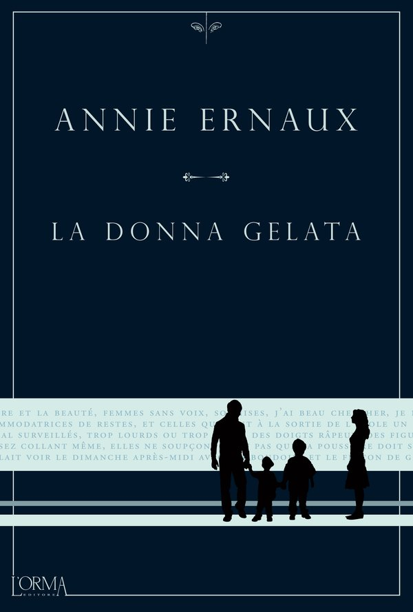 La donna gelata, Annie Ernaux, L'Orma Editore
