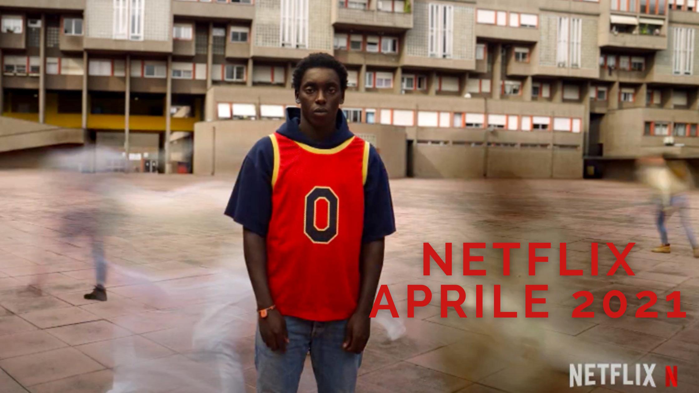 Zero Netflix Aprile 2021 Nuove Uscite