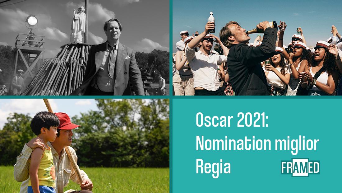 Miglior regia - Oscar 2021