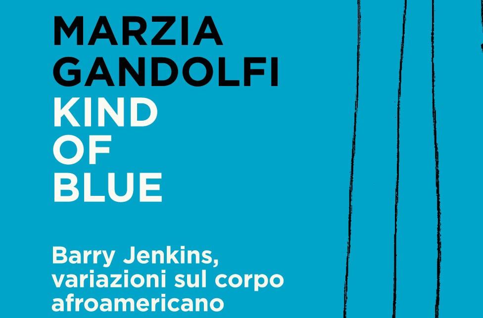 Kind of Blue, Marzia Gandolfi, Bietti Editore