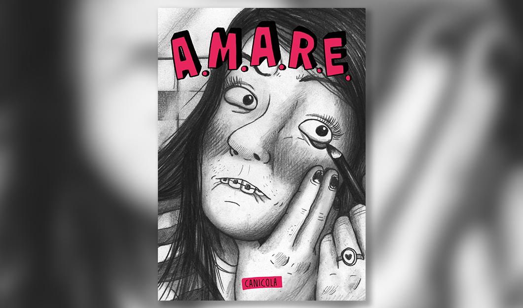 A.M.A.R.E. copertina Canicola Edizioni