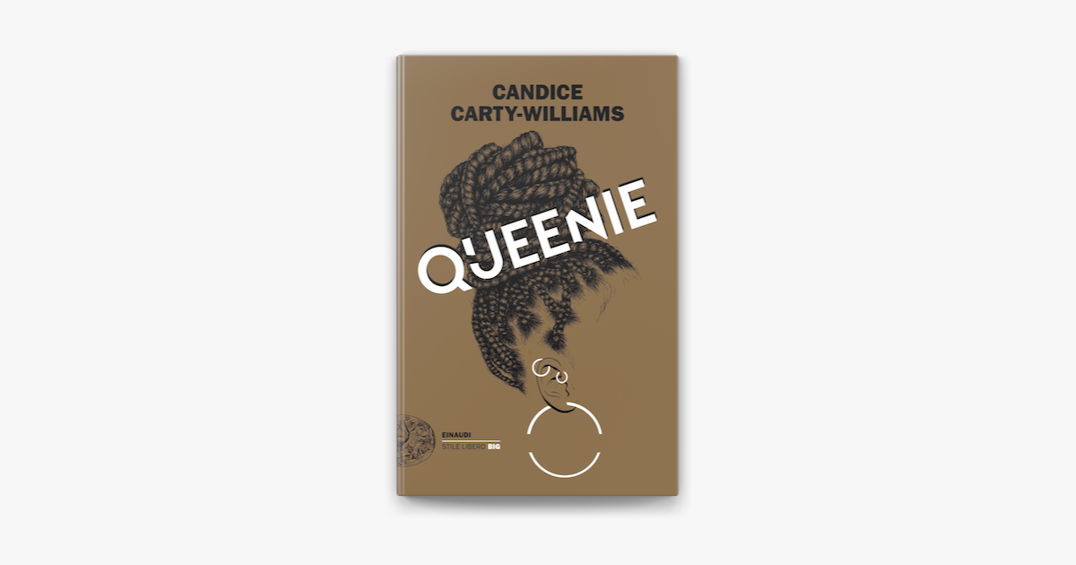 Queenie - Candice Carty-Williams - Einaudi Editor