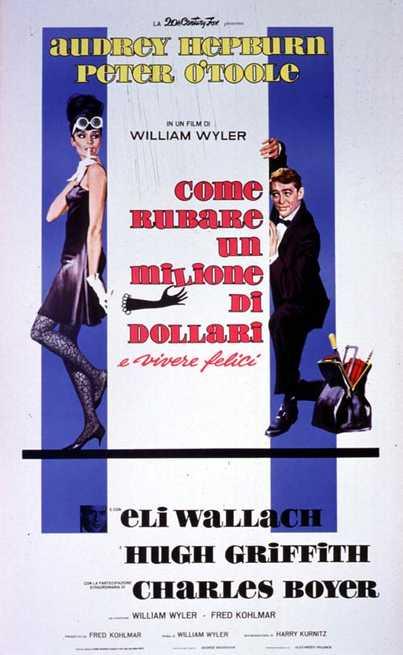 Locandina di Come rubare un milione di dollari e vivere felici  Credits: 20th Century Fox