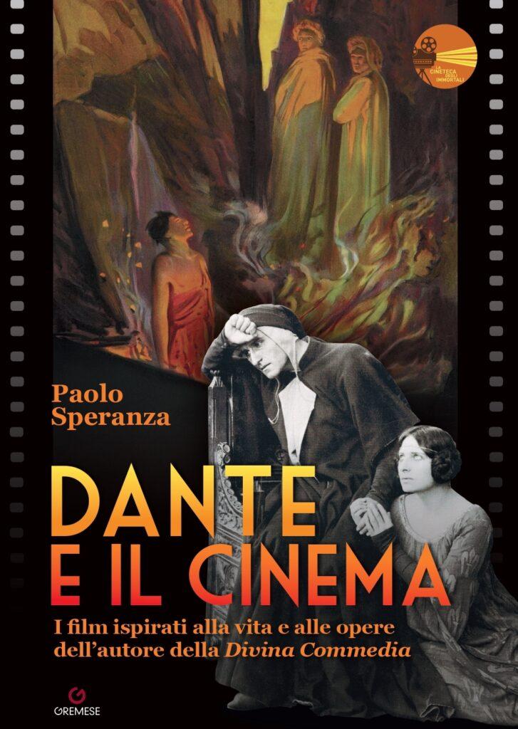 Dante e il cinema - Paolo Speranza (Gremese Editore)